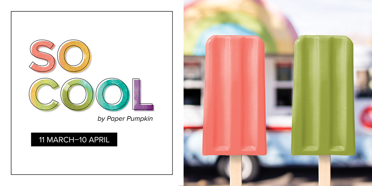 Paper Pumpkin April 2021 So Cool Kit Promotion