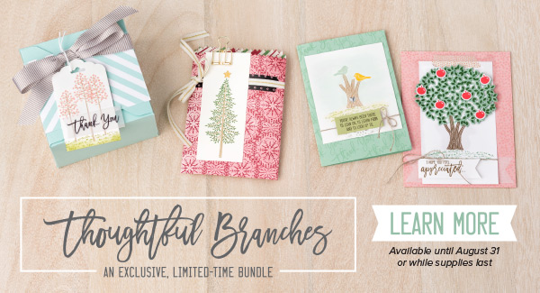 Thoughtful Branches an Exclusisive, Limited-Time Bundle