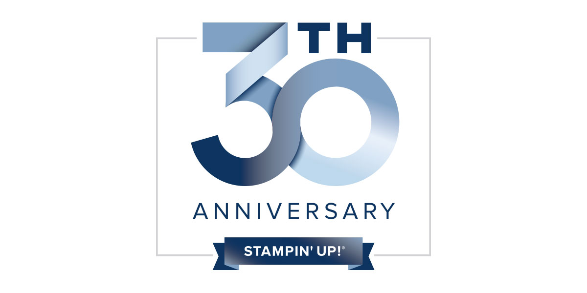 STAMPIN' UP!'S 30TH ANNIVERSARY YEAR