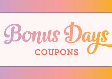 Redeem Bonus Days Coupons