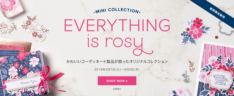 Everything Is Rosy Mini Collection